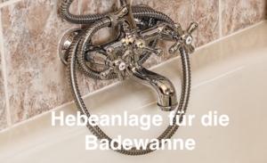 Hebeanlage für die Badewanne